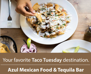 Azul Mexican Food & Tequila Bar   (open for takout)