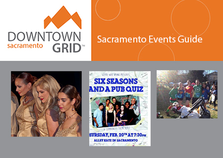Sacramento Events Guide 2/12/14