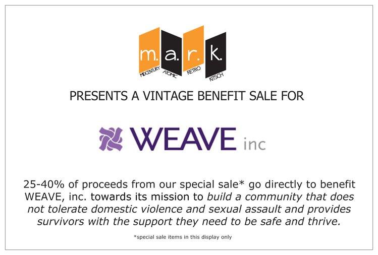 m.a.r.k. vintage Sale to Benefit WEAVE, Inc.