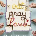 eat pray love made me do it