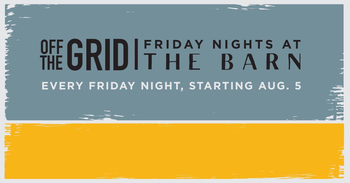 Friday Nights at The Barn