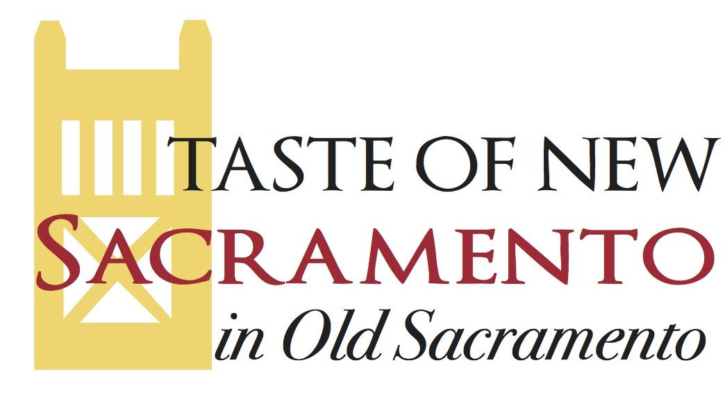 Taste of New Sacramento in Old Sacramento