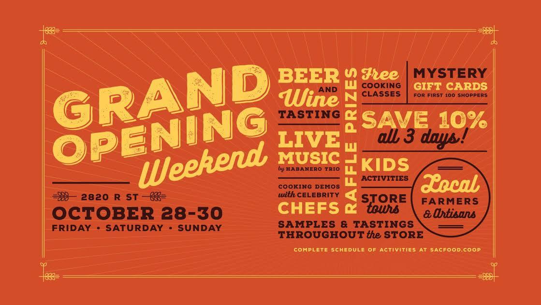 Sacramento Natural Foods Co-op: GRAND OPENING Weekend