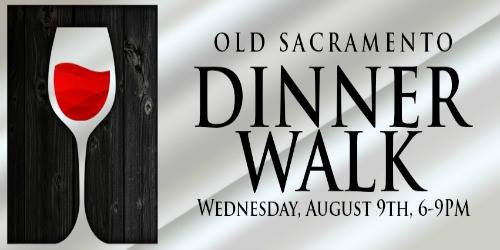 Old Sacramento Dinner Walk