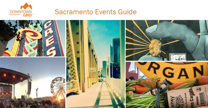 Sacramento events guide 8/9/17