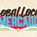 Global Local Mercado-Spring Edition