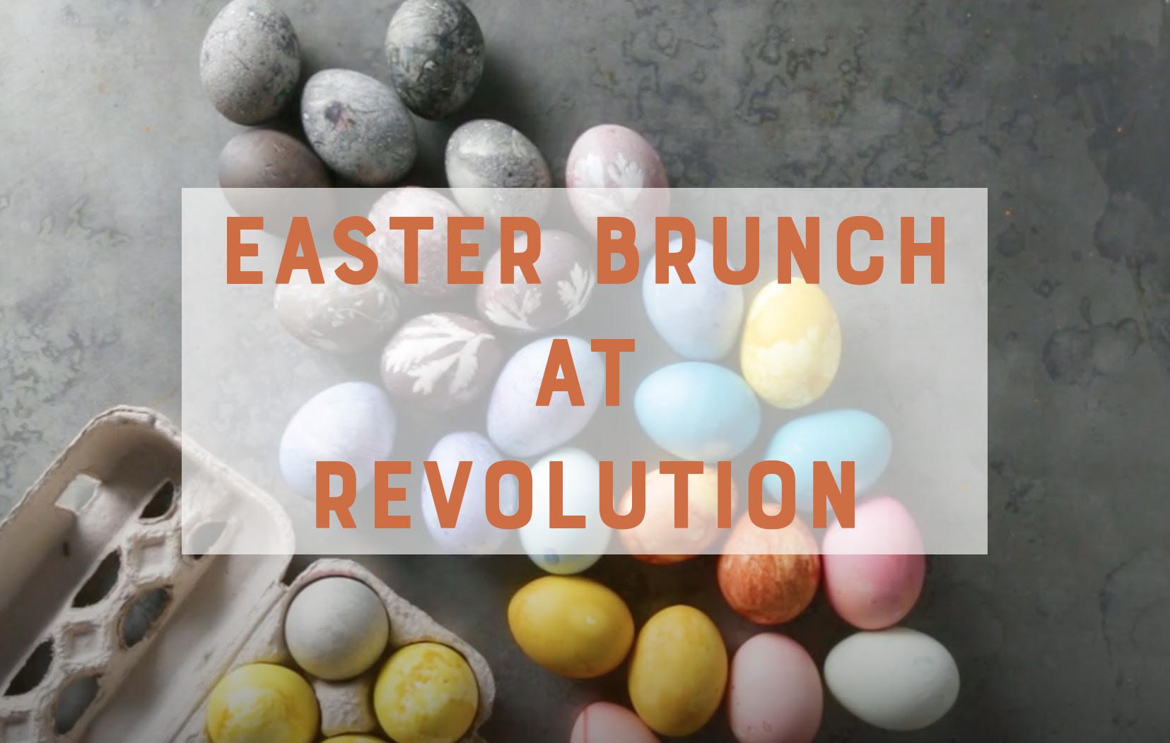 Easter Brunch at Revolution