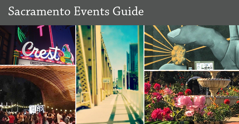 Sacramento Events Guide 5/15/19