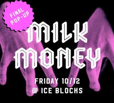 Milk Money - Final Pop-up