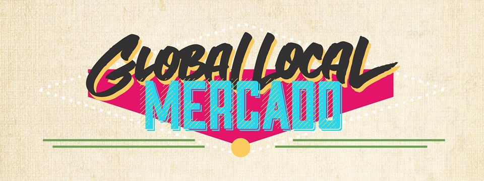 Global Local Mercado - Holiday Edition