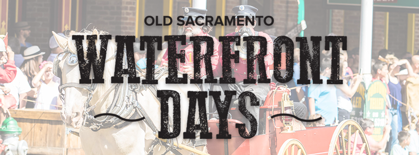 Waterfront Days in Old Sacramento