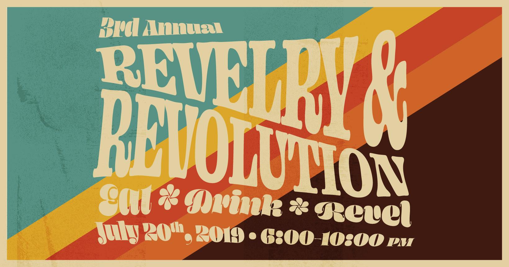 Revelry & Revolution @ REVOLUTION Winery & Kitchen