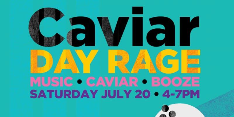 Caviar Day Rage @ CANON
