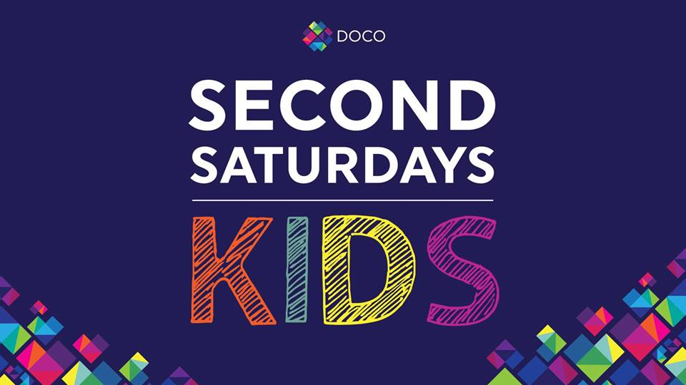Second Saturdays for KIDS @ DOCO