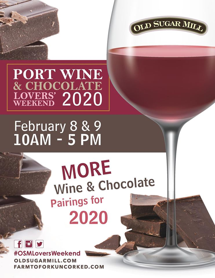 Old Sugar Mill Port, Wine, and Chocolate 2020